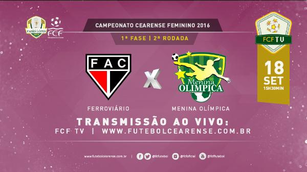 FCF TV transmite ao vivo Ferroviário x Menina Olímpica 2c9a085723cb4